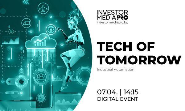 Технологиите, които променят бизнеса и финансите – в поредица онлайн издания на Tech of Tomorrow